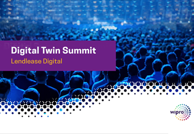 Wipro at Digital Twin Summit Hosted by Lendlease