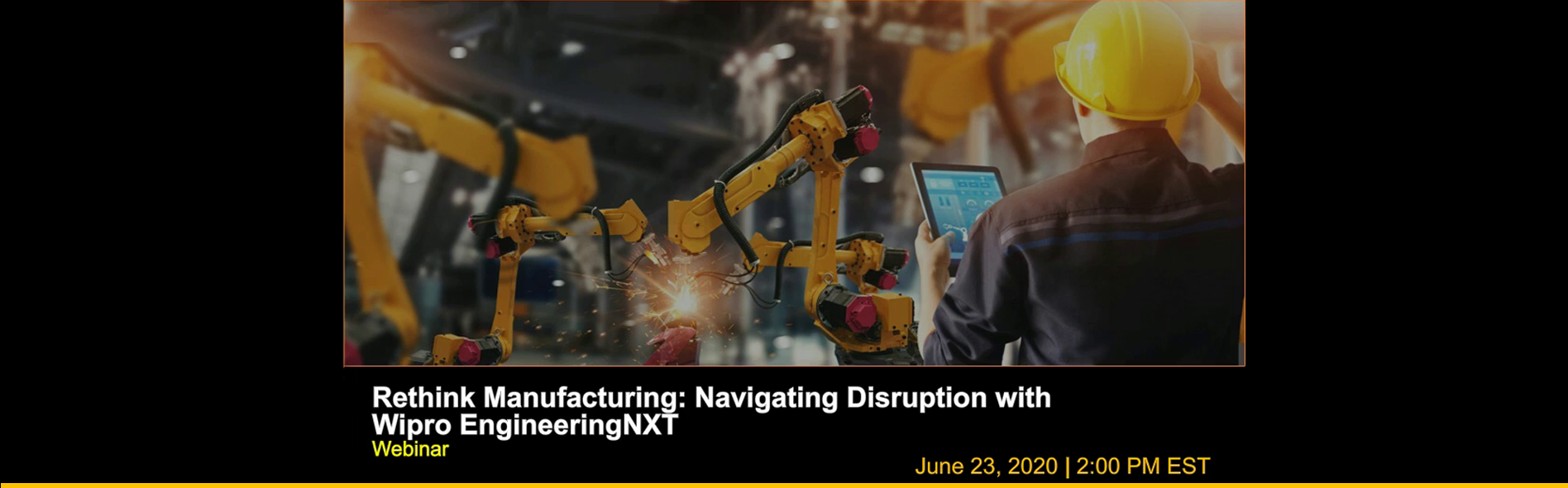 webinar: Rethink Manufacturing: Navigating Disruption with Wipro EngineeringNXT